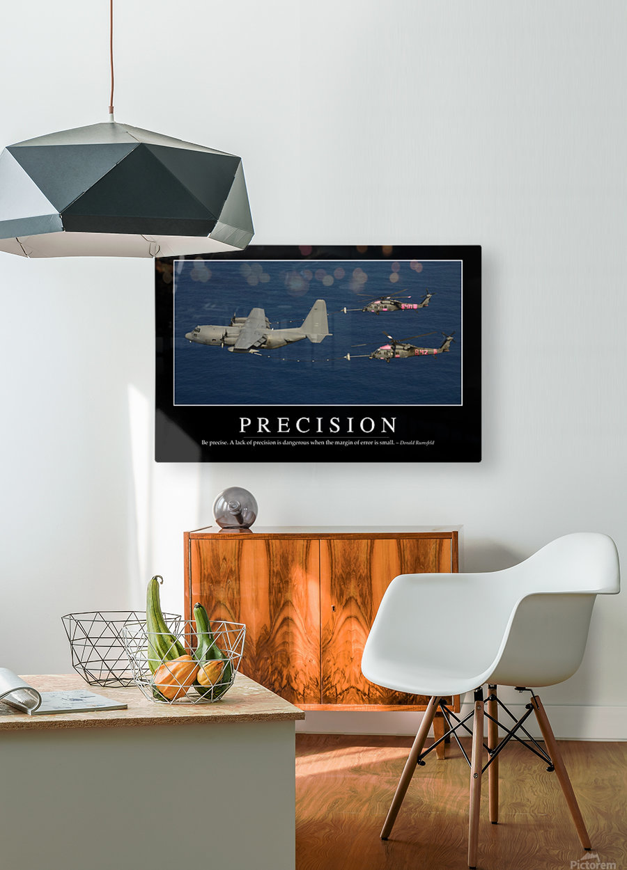 Precision: Inspirational Quote and Motivational Poster  HD Metal print with Floating Frame on Back