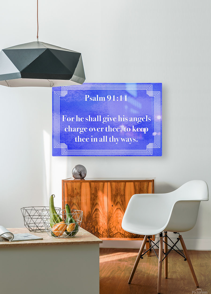 Psalm 91 11 2BL  HD Metal print with Floating Frame on Back