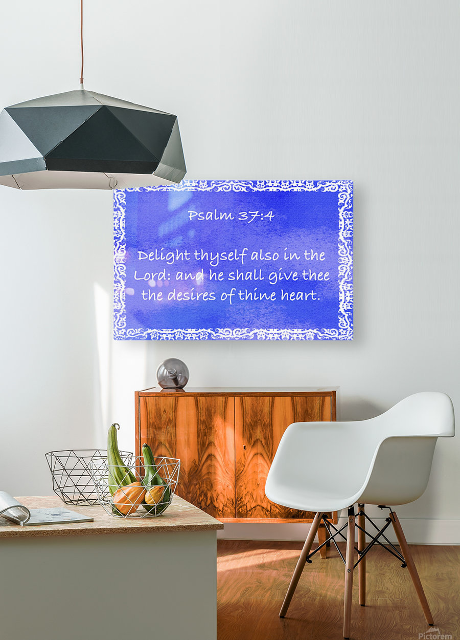 Psalm 37 4 10BL  HD Metal print with Floating Frame on Back