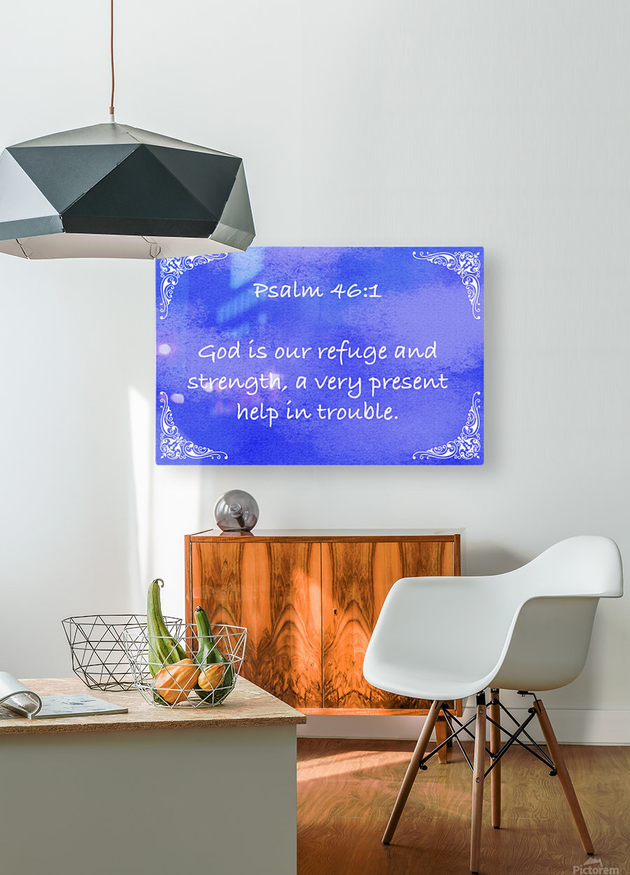 Psalm 46 1 5BL  HD Metal print with Floating Frame on Back