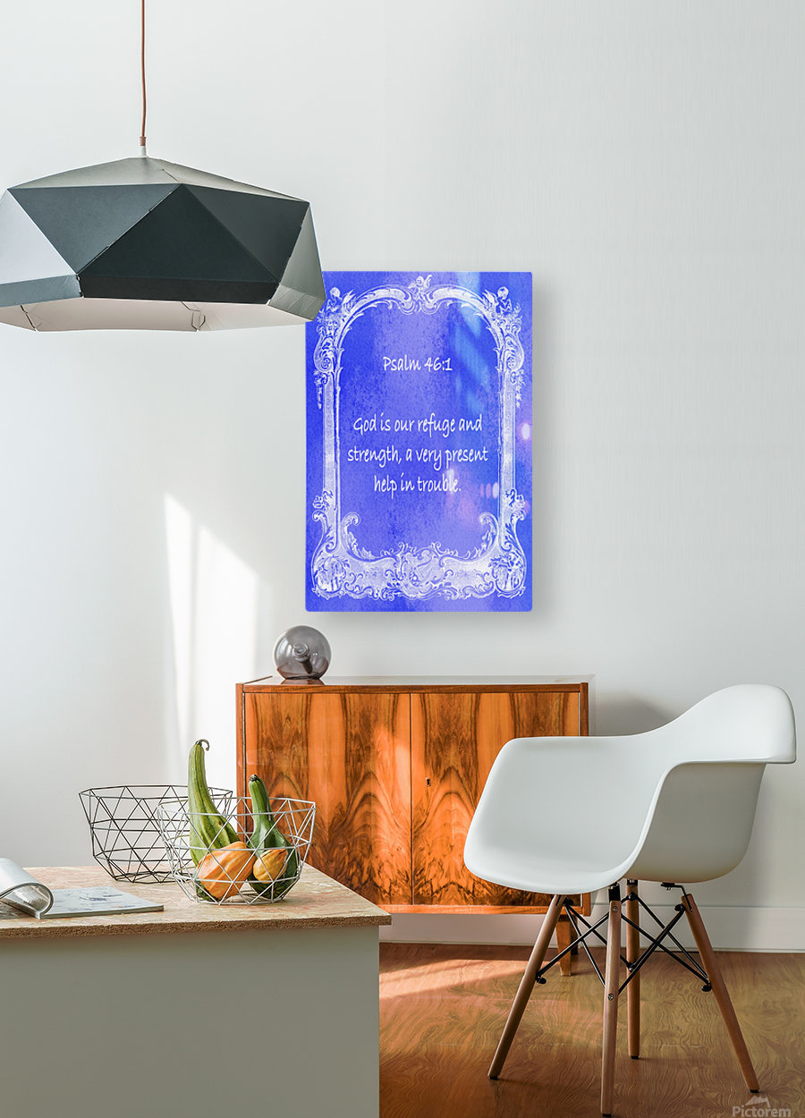 Psalm 46 1 7BL  HD Metal print with Floating Frame on Back