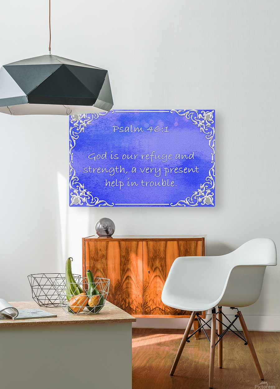 Psalm 46 1 1BL  HD Metal print with Floating Frame on Back