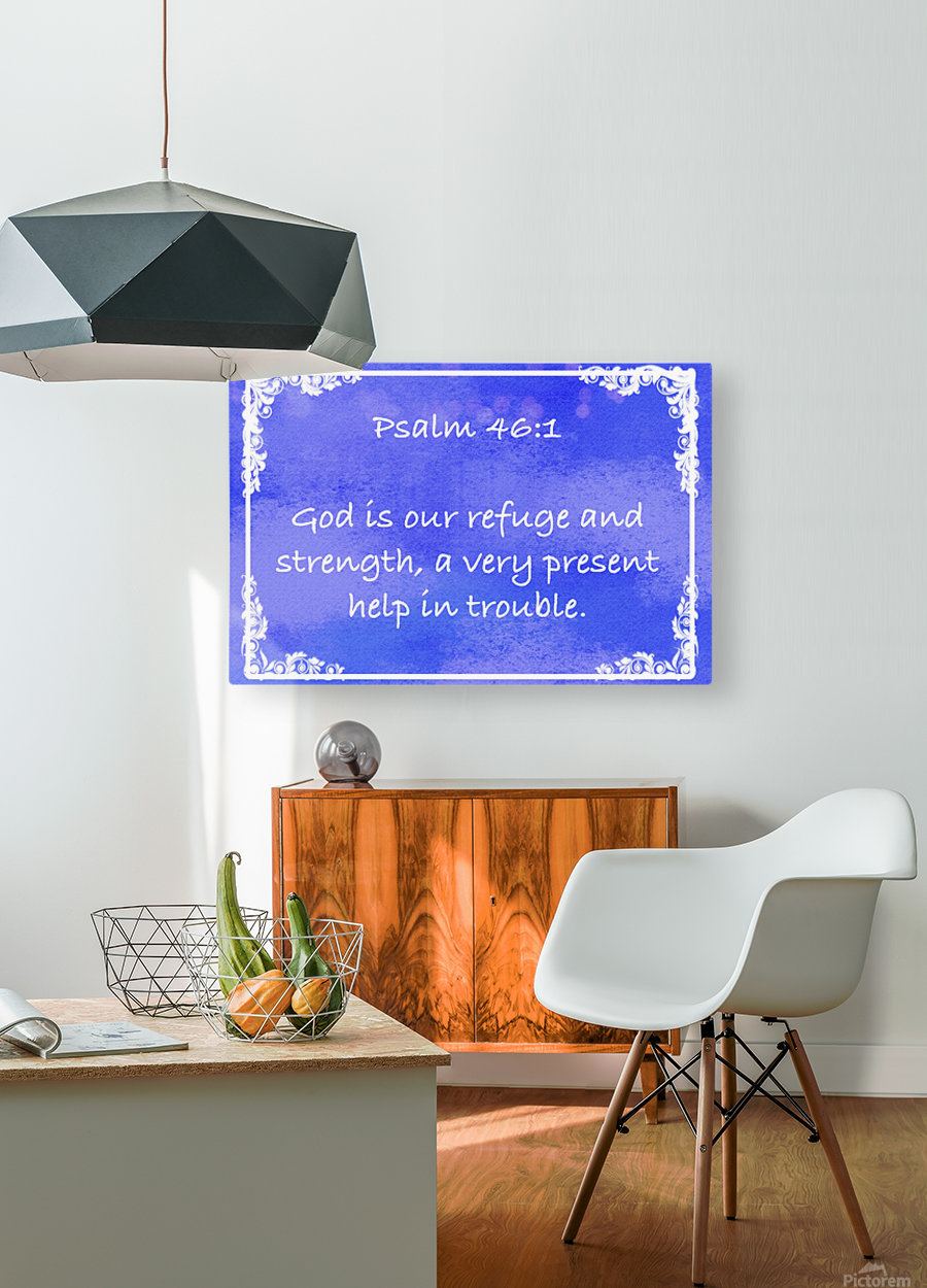 Psalm 46 1 8BL  HD Metal print with Floating Frame on Back