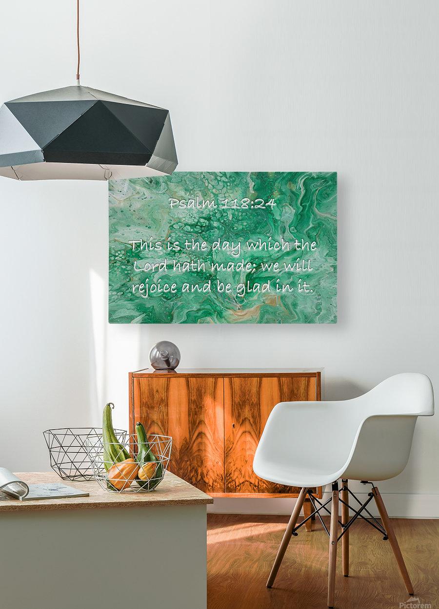 Psalm 118 24 JA  HD Metal print with Floating Frame on Back