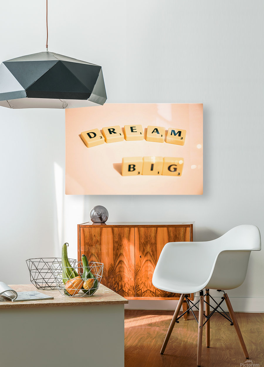 Dream Big  HD Metal print with Floating Frame on Back