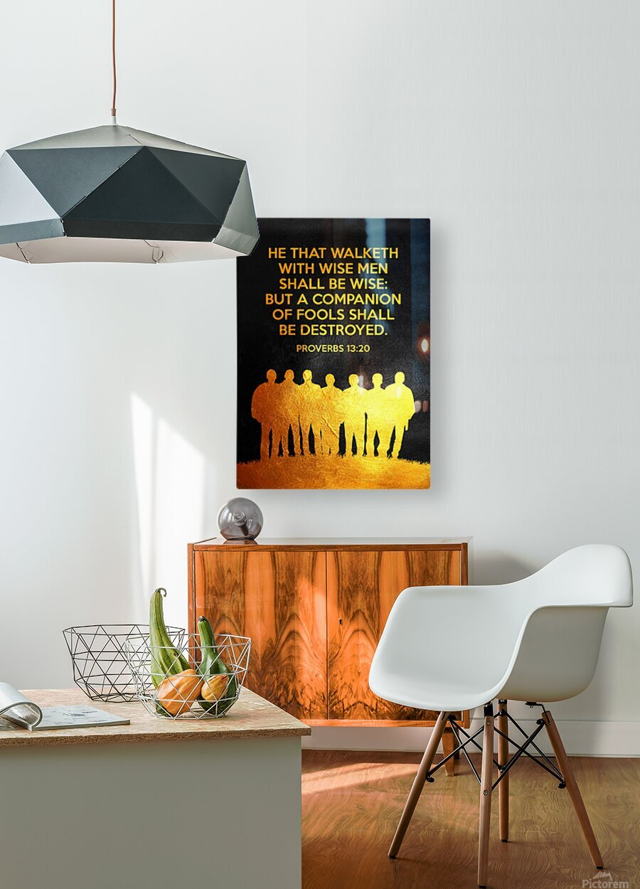 Proverbs 13:20 Bible Verse Wall Art  HD Metal print with Floating Frame on Back
