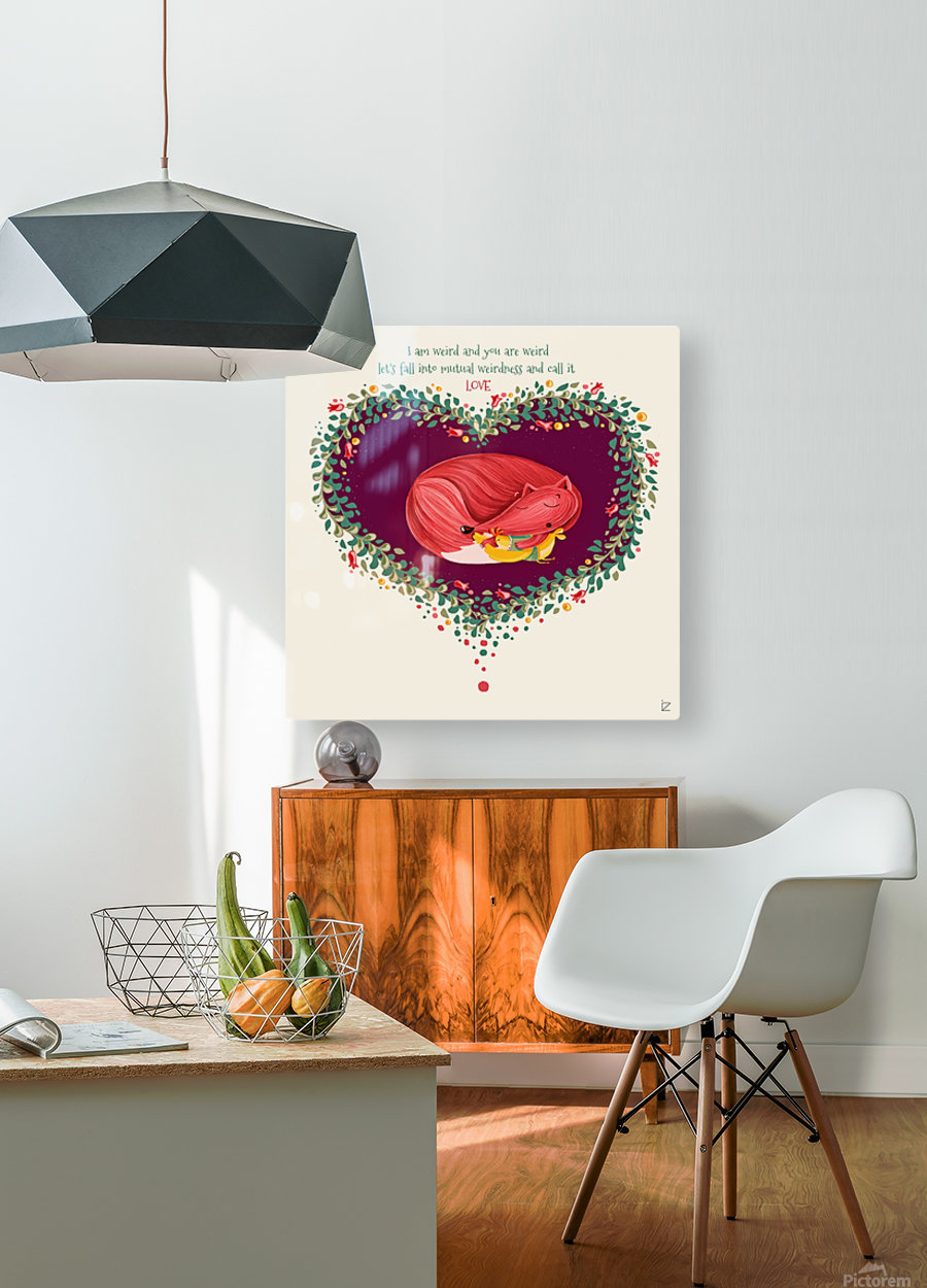 Weird L.O.V.E  HD Metal print with Floating Frame on Back