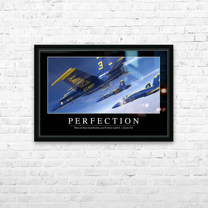 Perfection: Inspirational Quote and Motivational Poster HD Sublimation Metal print with Decorating Float Frame (BOX)