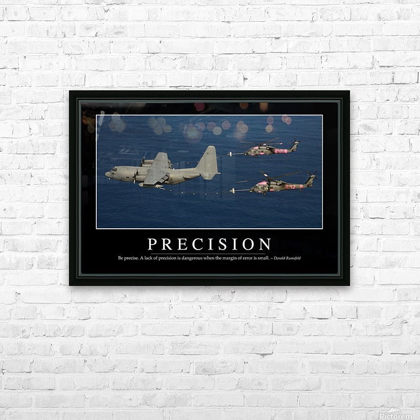 Precision: Inspirational Quote and Motivational Poster HD Sublimation Metal print with Decorating Float Frame (BOX)