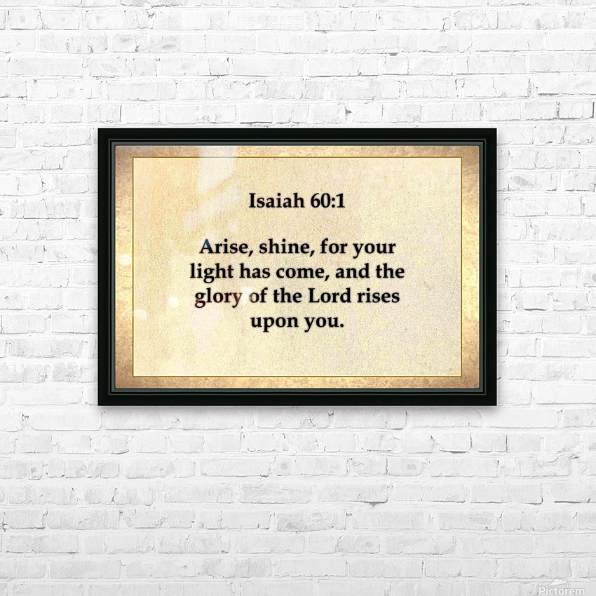 Isaiah 60 1 HD Sublimation Metal print with Decorating Float Frame (BOX)