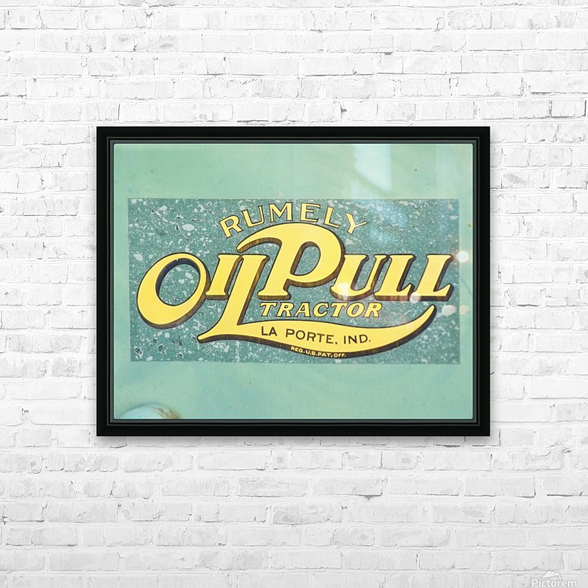 Rumely Tractor Oil Pull Sign HD Sublimation Metal print with Decorating Float Frame (BOX)