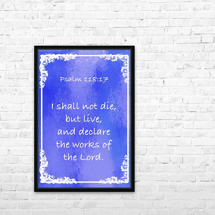 Psalm 118 17 8BL HD Sublimation Metal print with Decorating Float Frame (BOX)