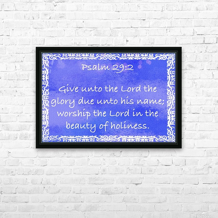 Psalm 29 2 10BL HD Sublimation Metal print with Decorating Float Frame (BOX)