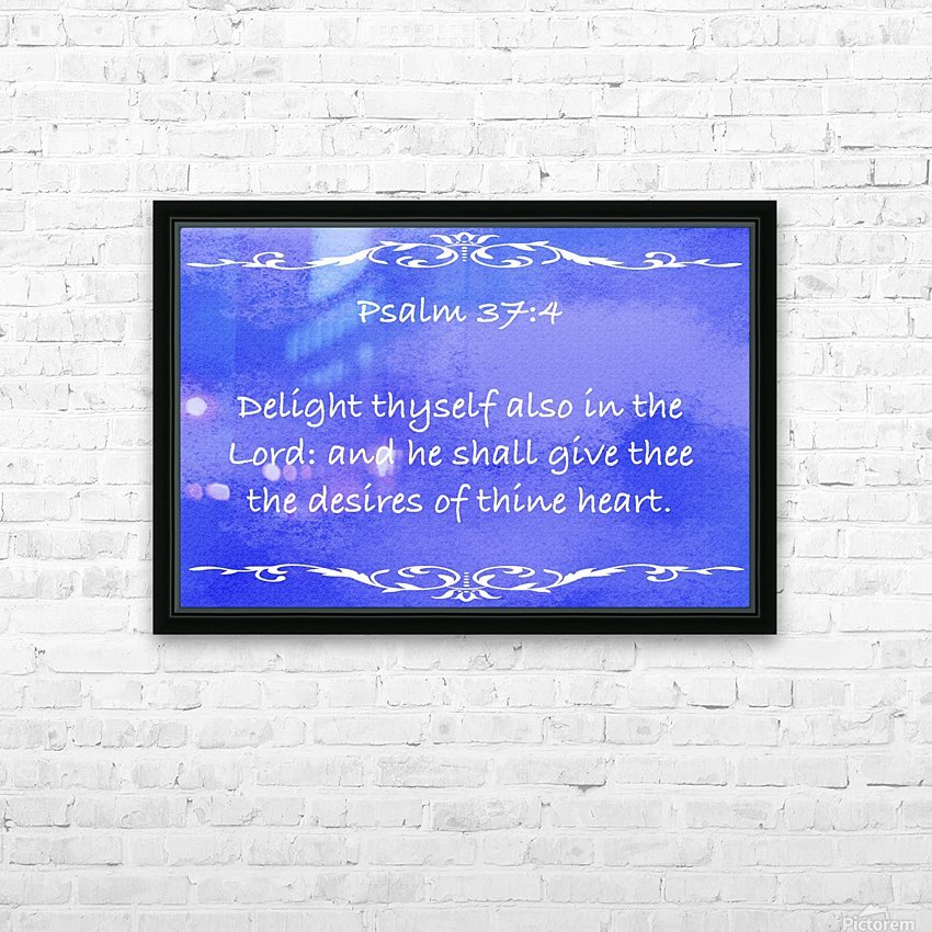 Psalm 37 4 3BL HD Sublimation Metal print with Decorating Float Frame (BOX)