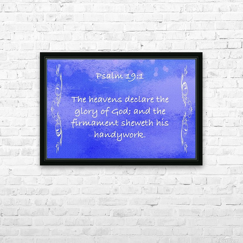 Psalm 19 1 4BL HD Sublimation Metal print with Decorating Float Frame (BOX)