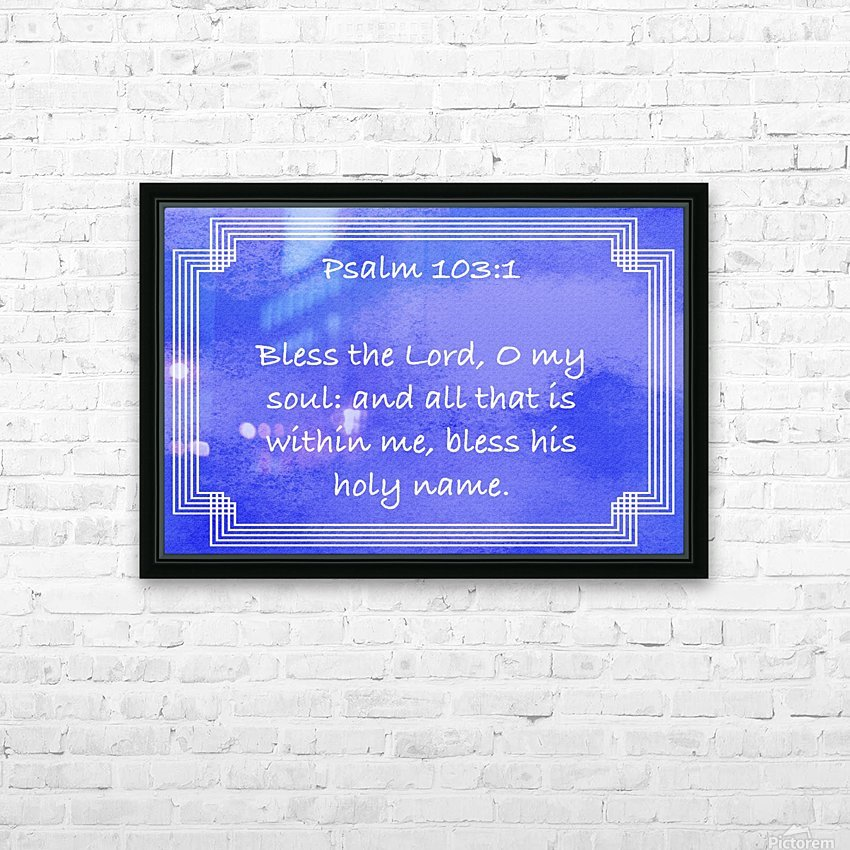 Psalm 103 1 2BL HD Sublimation Metal print with Decorating Float Frame (BOX)