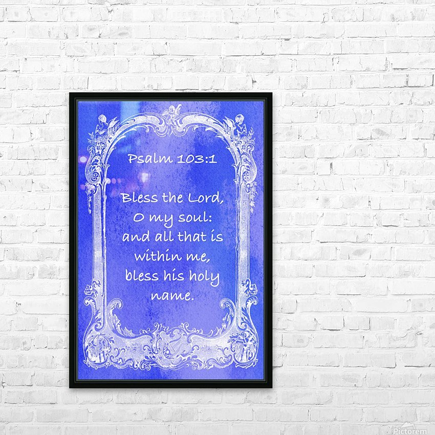 Psalm 103 1 7BL HD Sublimation Metal print with Decorating Float Frame (BOX)