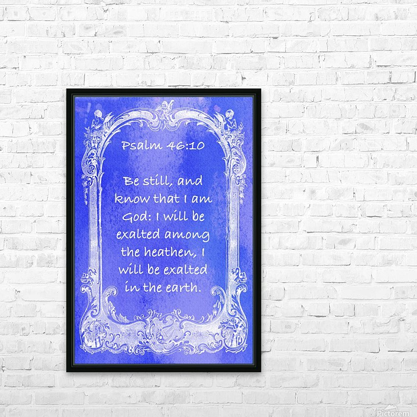 Psalm 46 10 7BL HD Sublimation Metal print with Decorating Float Frame (BOX)