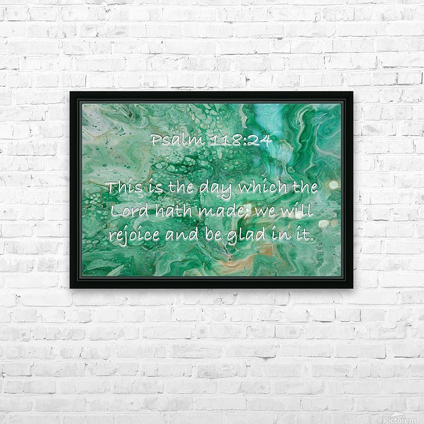 Psalm 118 24 JA HD Sublimation Metal print with Decorating Float Frame (BOX)