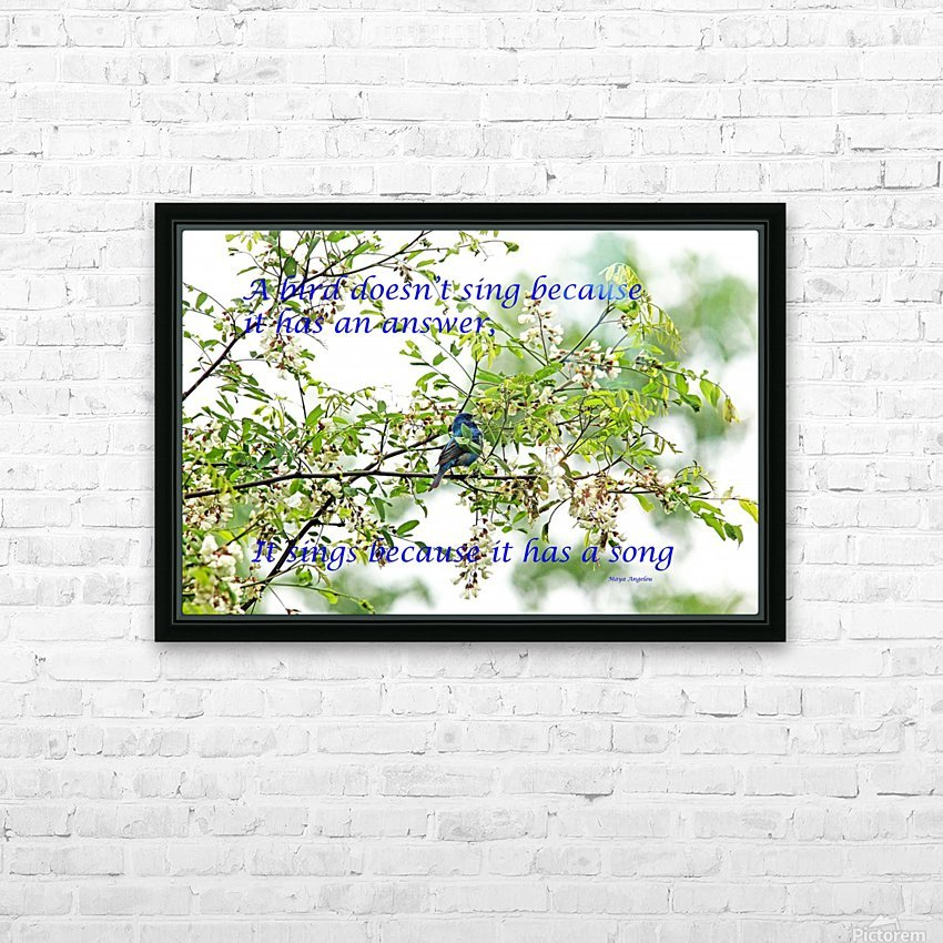 Because It Has A Song HD Sublimation Metal print with Decorating Float Frame (BOX)