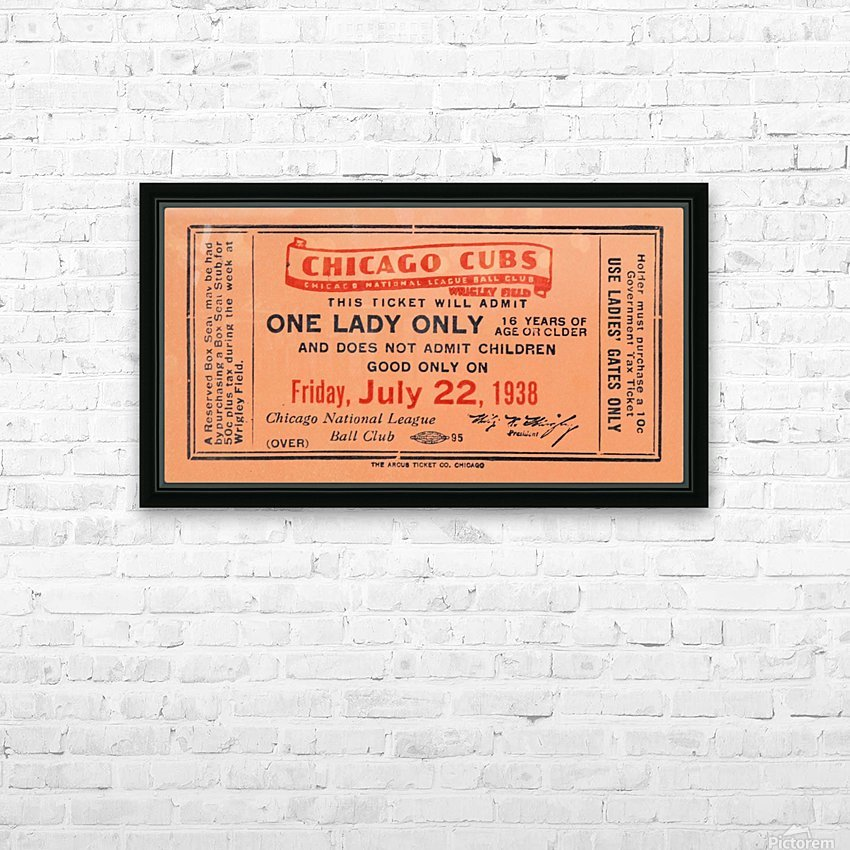 1938 Chicago Cubs World Series Ticket HD Sublimation Metal print with Decorating Float Frame (BOX)