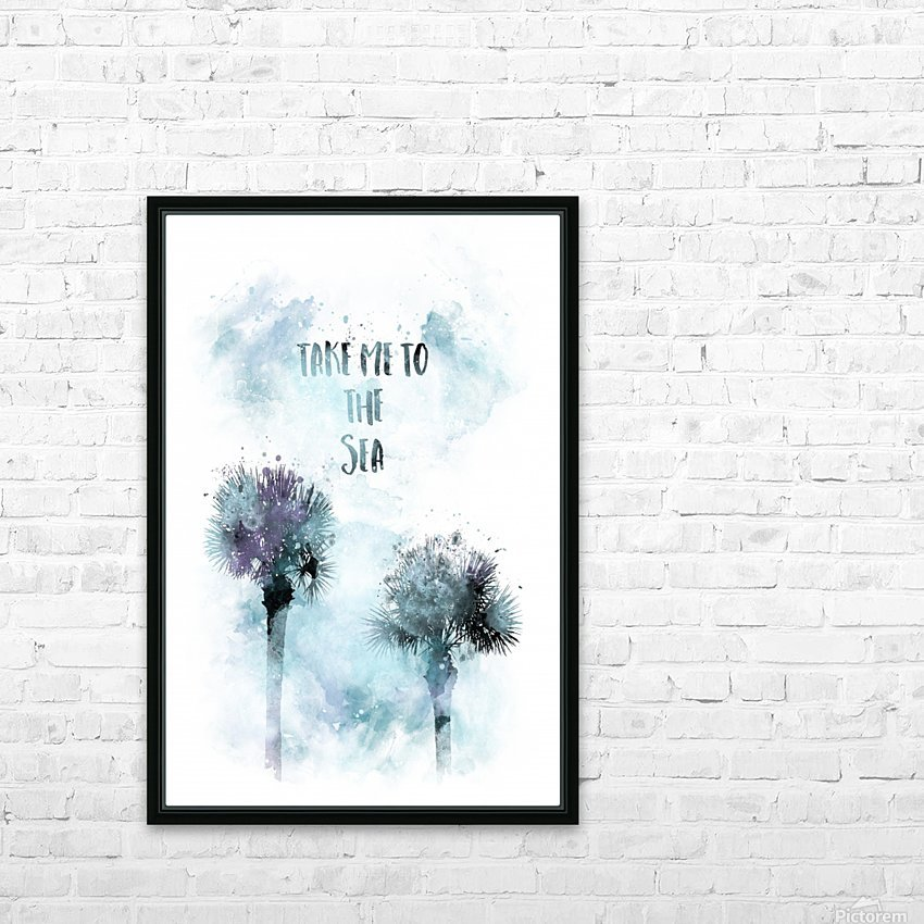 Modern Art TAKE ME TO THE SEA | jazzy watercolor HD Sublimation Metal print with Decorating Float Frame (BOX)