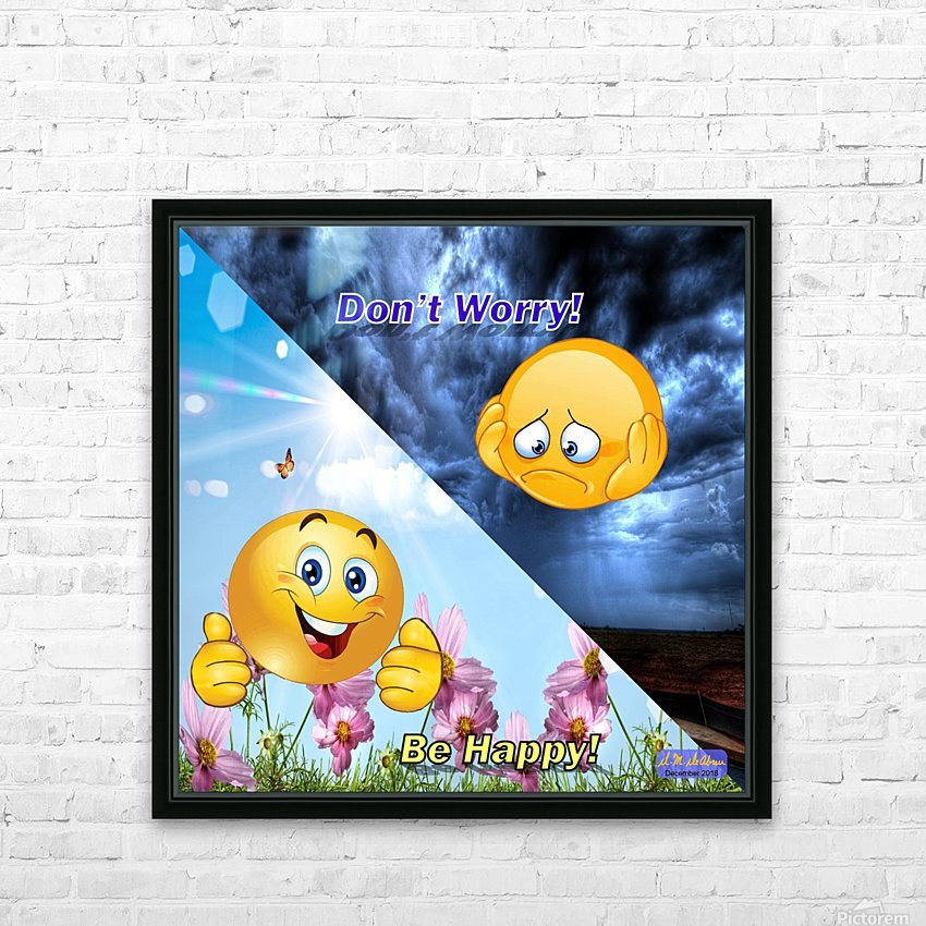 2-Dont Worry Be Happy HD Sublimation Metal print with Decorating Float Frame (BOX)