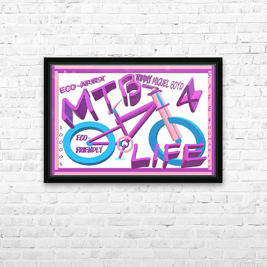 MTB 4 LIFE   ECO ARTIST TOMMY BOYD HD Sublimation Metal print with Decorating Float Frame (BOX)