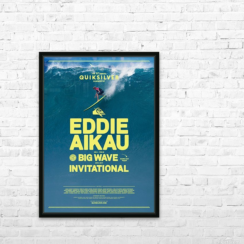 2017 QUIKSILVER - EDDIE AIKAU Big Wave Invitational Surfing Competition Print HD Sublimation Metal print with Decorating Float Frame (BOX)