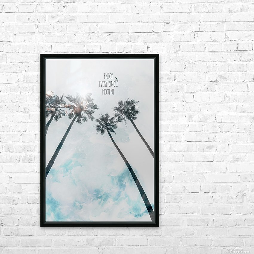 Palm trees with sun   enjoy every single moment HD Sublimation Metal print with Decorating Float Frame (BOX)