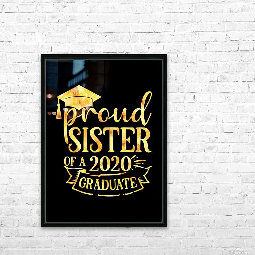 Proud SISTER of A 2020 Graduate HD Sublimation Metal print with Decorating Float Frame (BOX)