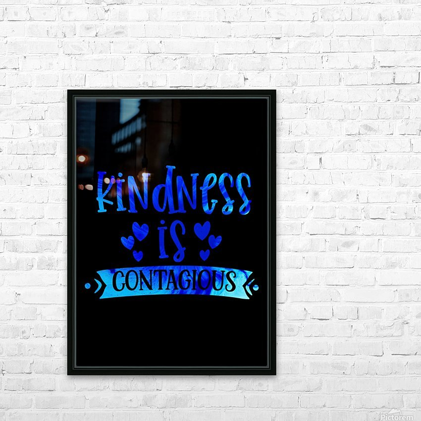 Kindness is Contagious HD Sublimation Metal print with Decorating Float Frame (BOX)