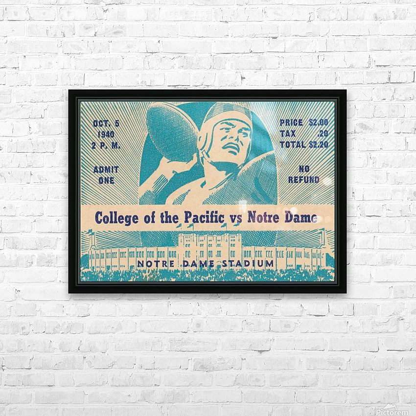 1940_College_Football_Pacific vs. Notre Dame_Notre Dame Stadium_Notre Dame Ticket Stub Art II HD Sublimation Metal print with Decorating Float Frame (BOX)