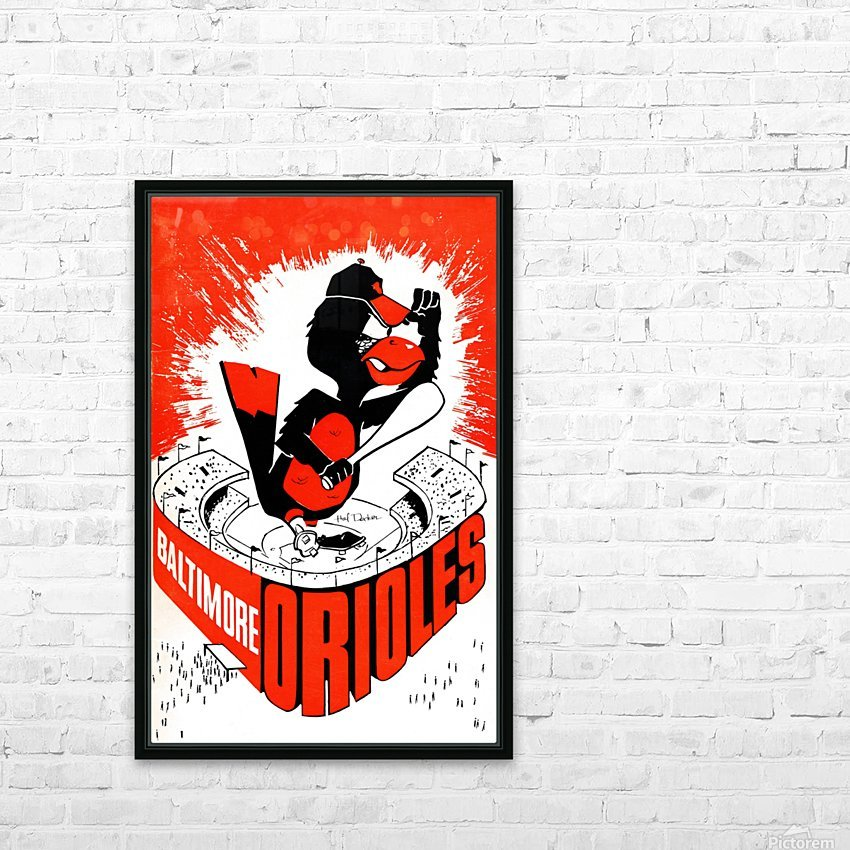 hal decker artist baltimore orioles poster HD Sublimation Metal print with Decorating Float Frame (BOX)