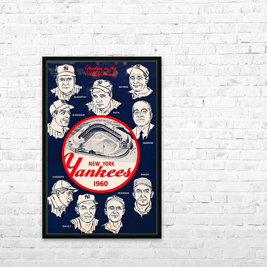1960 New York Yankees In The Hall Of Fame Art HD Sublimation Metal print with Decorating Float Frame (BOX)