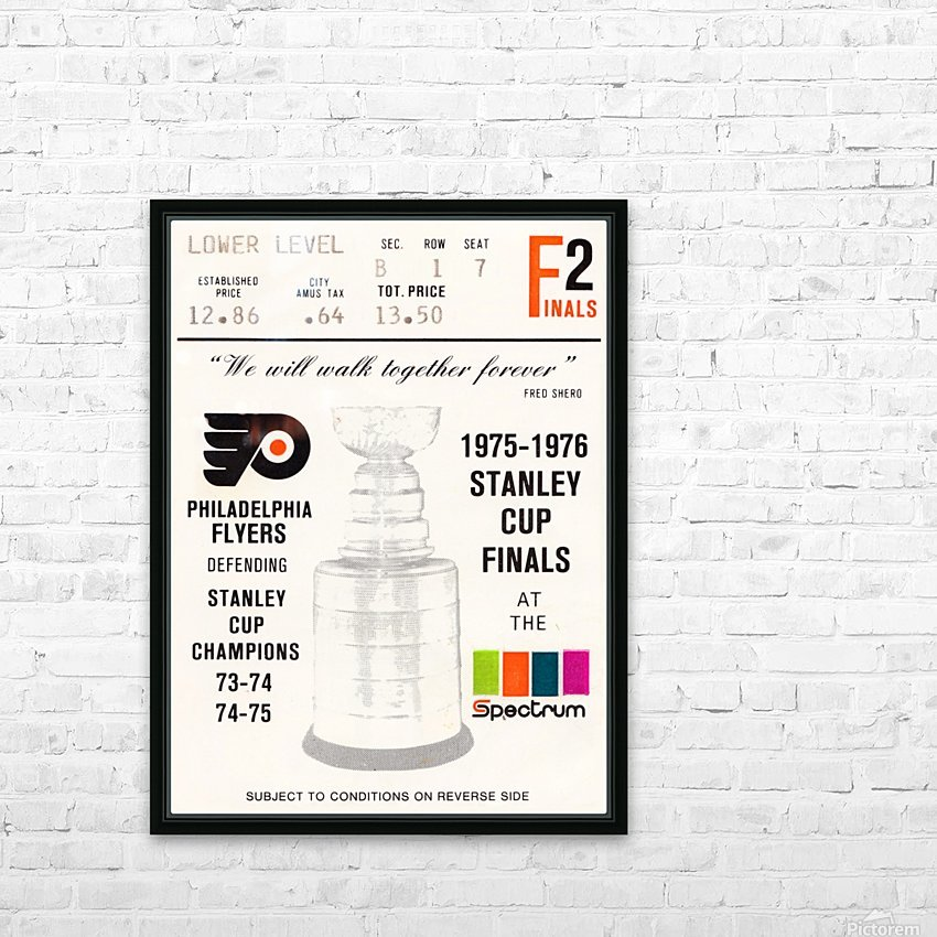 1975 stanley cup finals philadelphia flyers ticket stub hockey poster HD Sublimation Metal print with Decorating Float Frame (BOX)