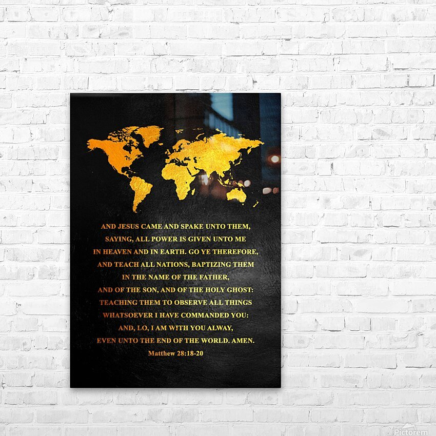 Matthew 28:18-20 Bible Verse Wall Art HD Sublimation Metal print with Decorating Float Frame (BOX)