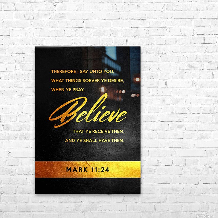 Mark 11:24 Bible Verse Wall Art HD Sublimation Metal print with Decorating Float Frame (BOX)
