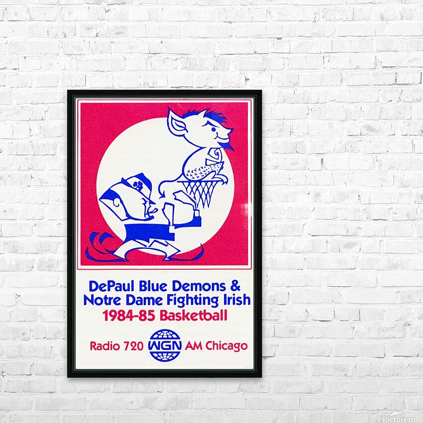 1984 DePaul Notre Dame Basketball WGN Poster HD Sublimation Metal print with Decorating Float Frame (BOX)