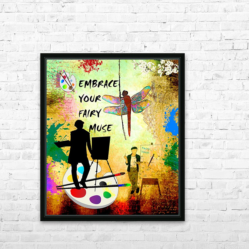 EMBRACE YOUR FAIRY MUSE -ART-For Painter Artist HD Sublimation Metal print with Decorating Float Frame (BOX)