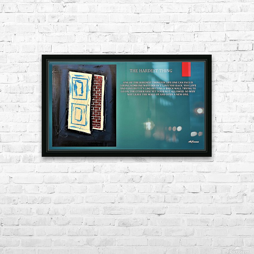 9.THE HARDEST THING  2  HD Sublimation Metal print with Decorating Float Frame (BOX)