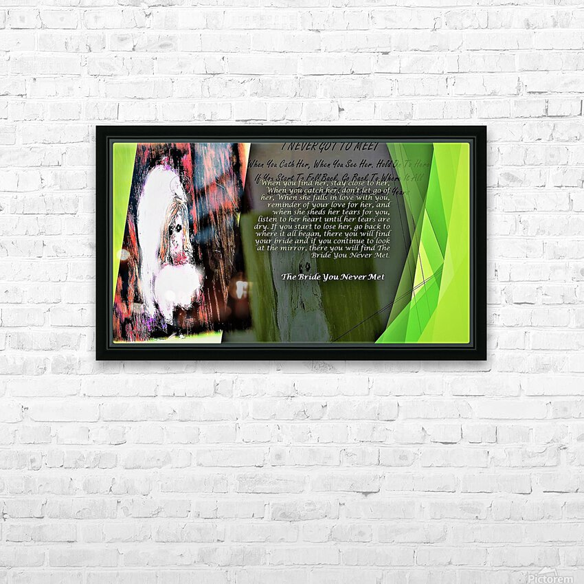 20.When you find her  stay close to  3  HD Sublimation Metal print with Decorating Float Frame (BOX)