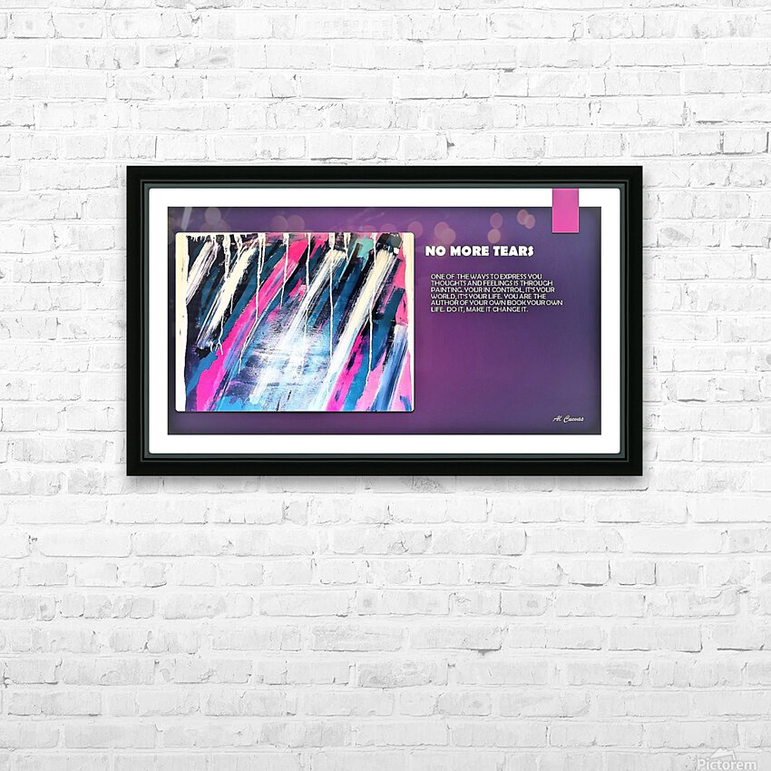 8.NO MORE TEARS  2  HD Sublimation Metal print with Decorating Float Frame (BOX)