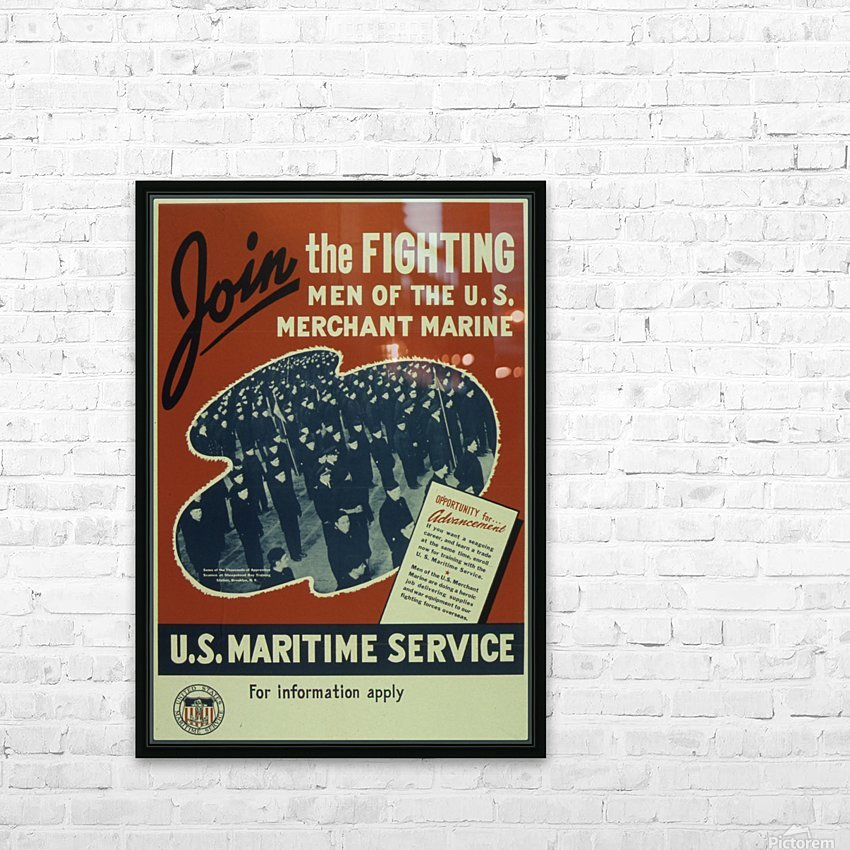 Join the Fighting Men of The US Merchant Marine HD Sublimation Metal print with Decorating Float Frame (BOX)