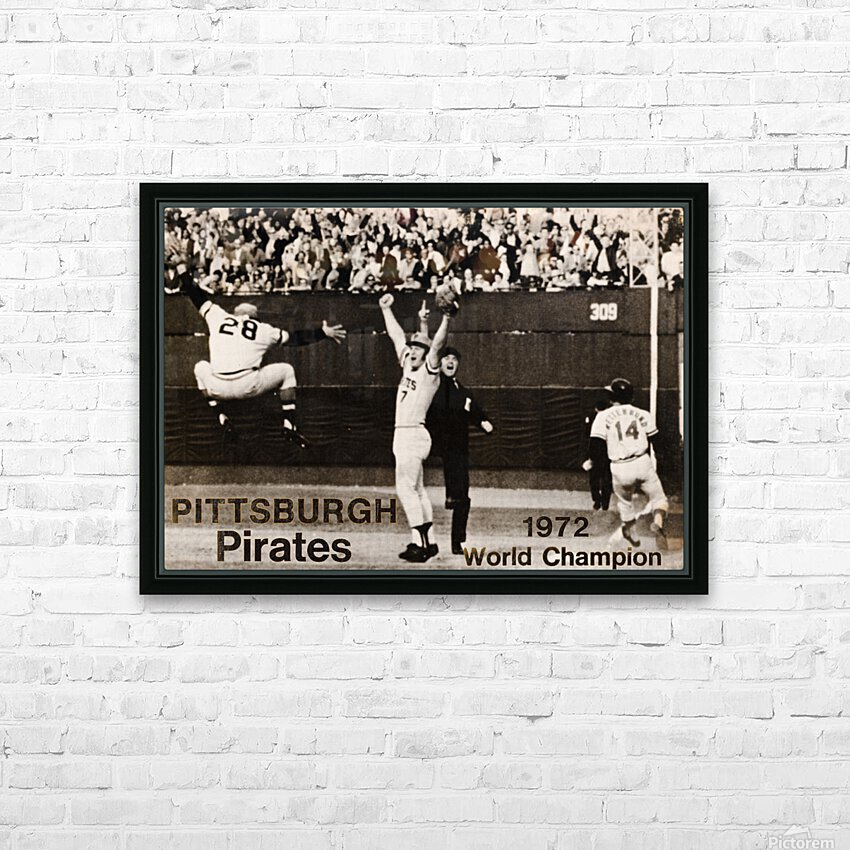 1971 Pittsburgh Pirates World Champions Art HD Sublimation Metal print with Decorating Float Frame (BOX)