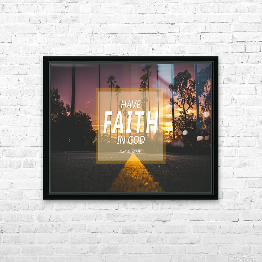 Have Faith in God HD Sublimation Metal print with Decorating Float Frame (BOX)
