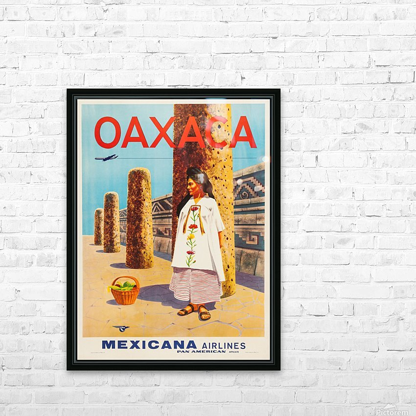 Mexicana Airlines Oaxaca travel poster HD Sublimation Metal print with Decorating Float Frame (BOX)