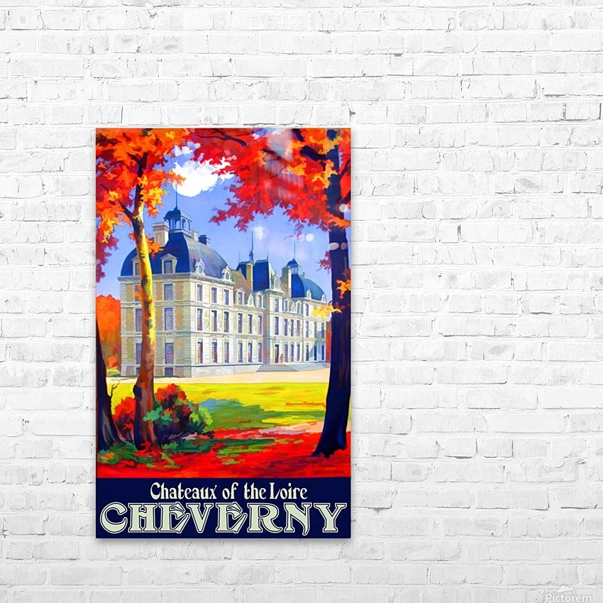 Chateaux of the Loire Cheverny travel poster HD Sublimation Metal print with Decorating Float Frame (BOX)