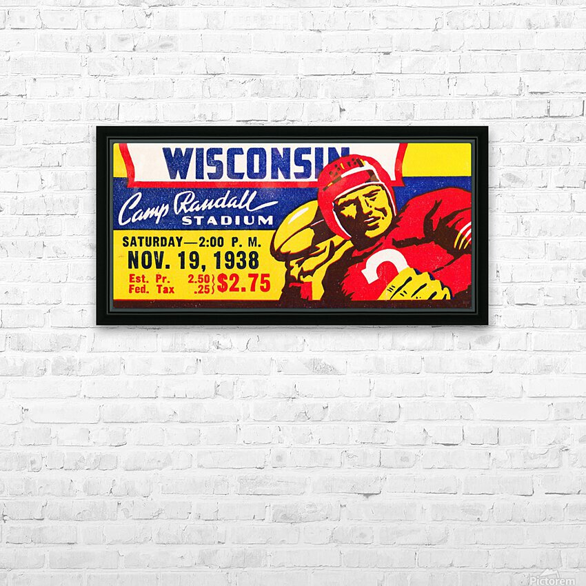1938 Wisconsin Badgers Football Ticket Remix Art HD Sublimation Metal print with Decorating Float Frame (BOX)