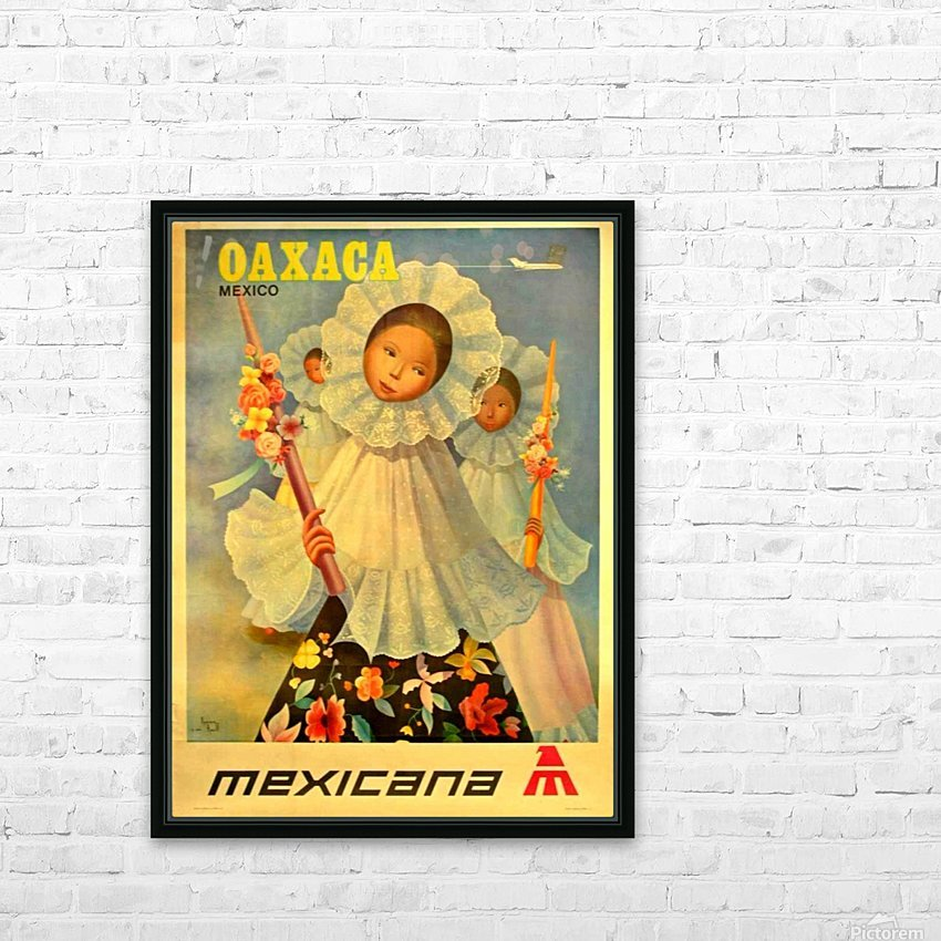 Oaxaca Mexico 1969 travel poster for Mexicana Airlines HD Sublimation Metal print with Decorating Float Frame (BOX)